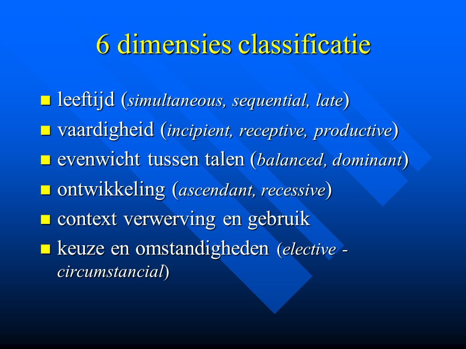 6 dimensies classificatie