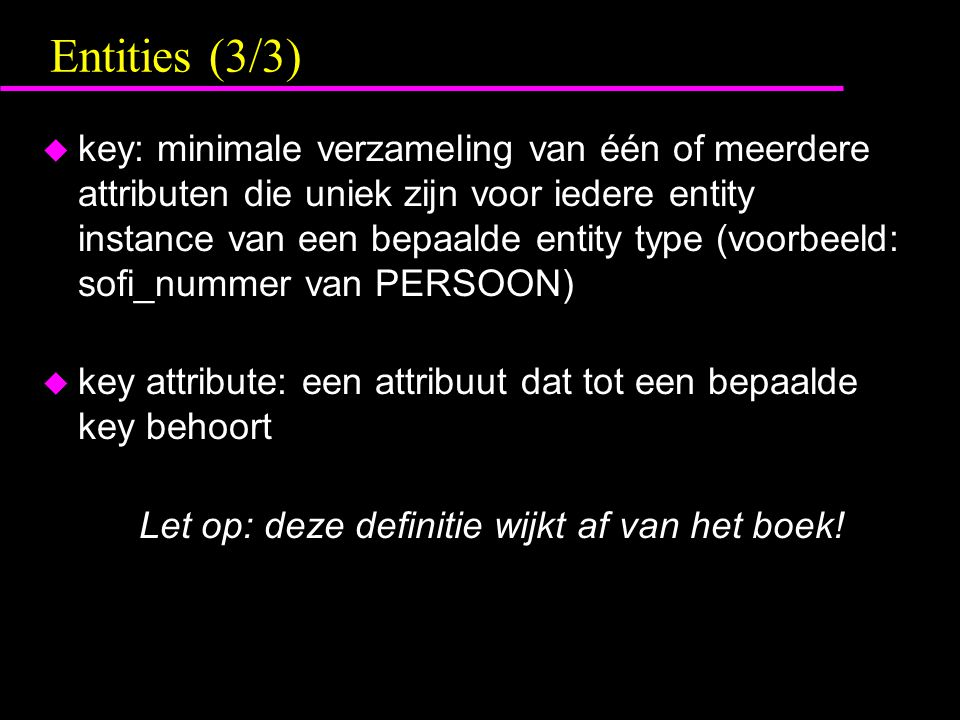 Let op: deze definitie wijkt af van het boek!