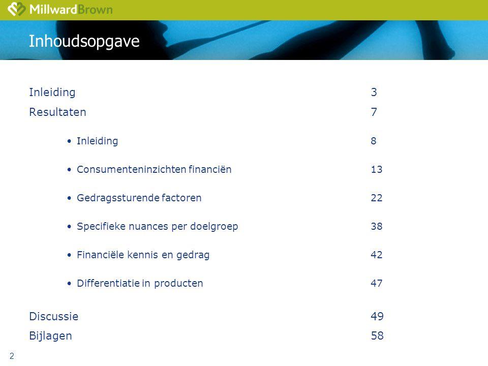 Inhoudsopgave Inleiding 3 Resultaten 7 Discussie 49 Bijlagen 58