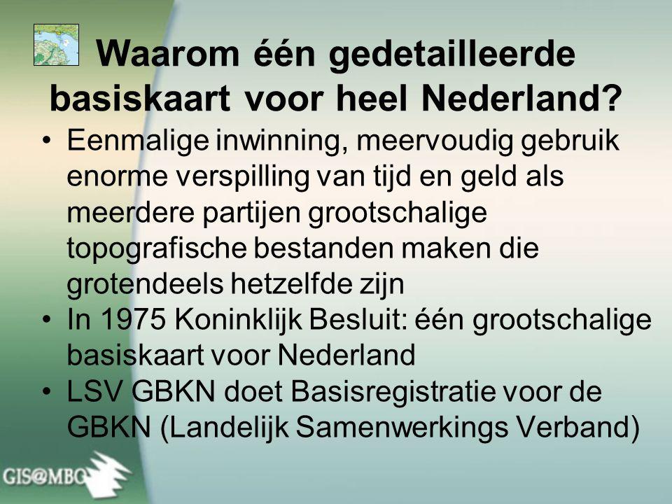 Waarom één gedetailleerde basiskaart voor heel Nederland