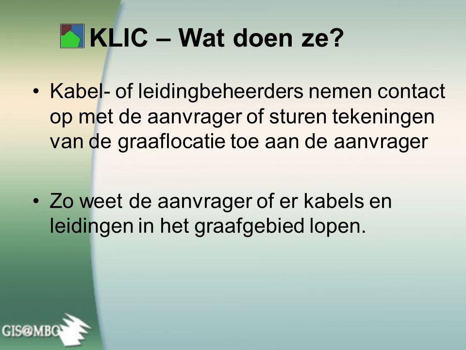 KLIC – Wat doen ze Kabel- of leidingbeheerders nemen contact op met de aanvrager of sturen tekeningen van de graaflocatie toe aan de aanvrager.