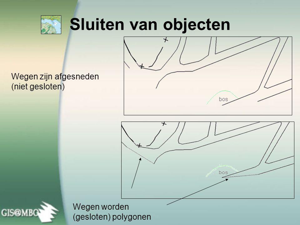 Sluiten van objecten Wegen zijn afgesneden (niet gesloten)