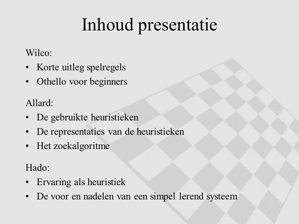 Inhoud presentatie Wilco: Korte uitleg spelregels