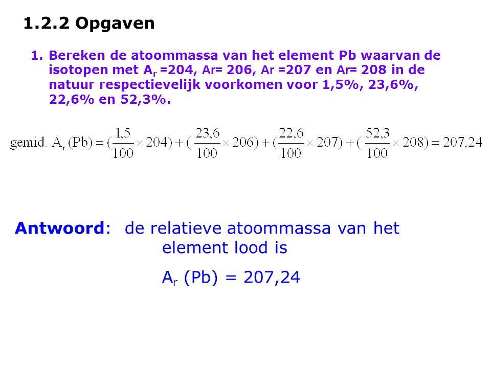 Antwoord: de relatieve atoommassa van het element lood is