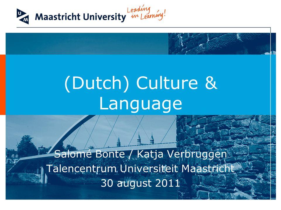 (Dutch) Culture & Language
