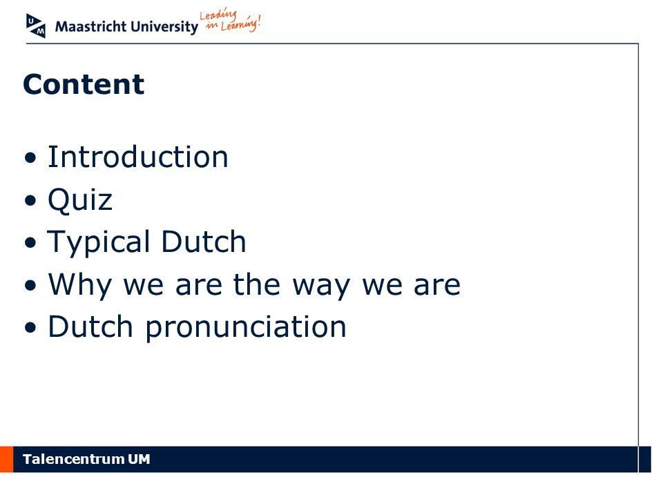 Introduction Quiz Typical Dutch Why we are the way we are