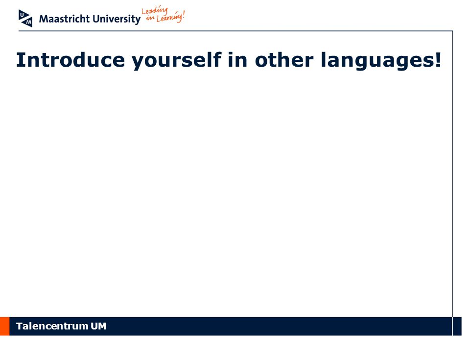 Introduce yourself in other languages!