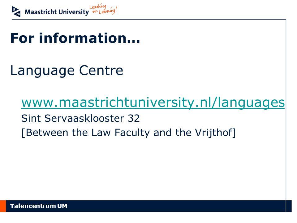 Language Centre www.maastrichtuniversity.nl/languages