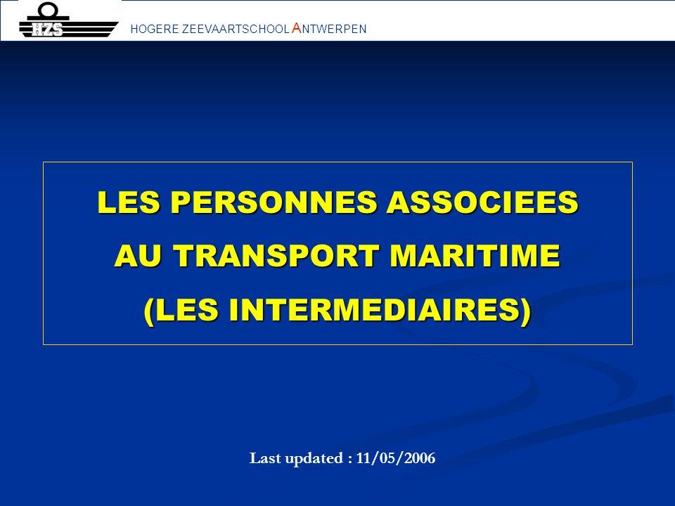 LES PERSONNES ASSOCIEES AU TRANSPORT MARITIME (LES INTERMEDIAIRES)