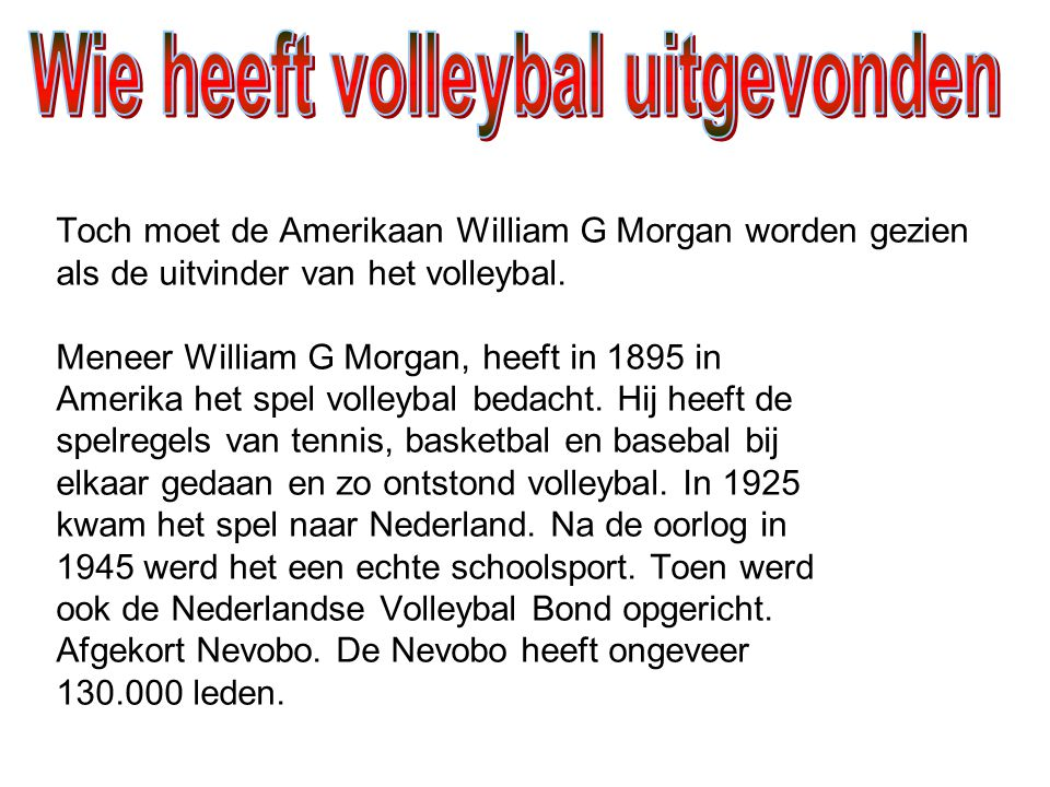 Wie heeft volleybal uitgevonden
