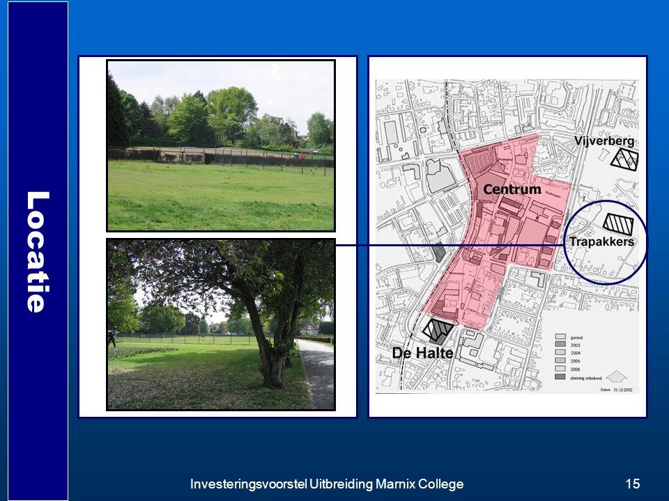 Locatie Investeringsvoorstel Uitbreiding Marnix College