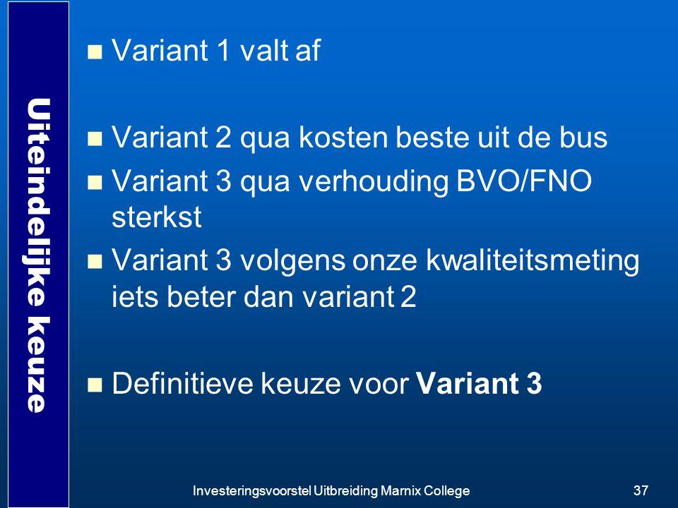 Variant 2 qua kosten beste uit de bus