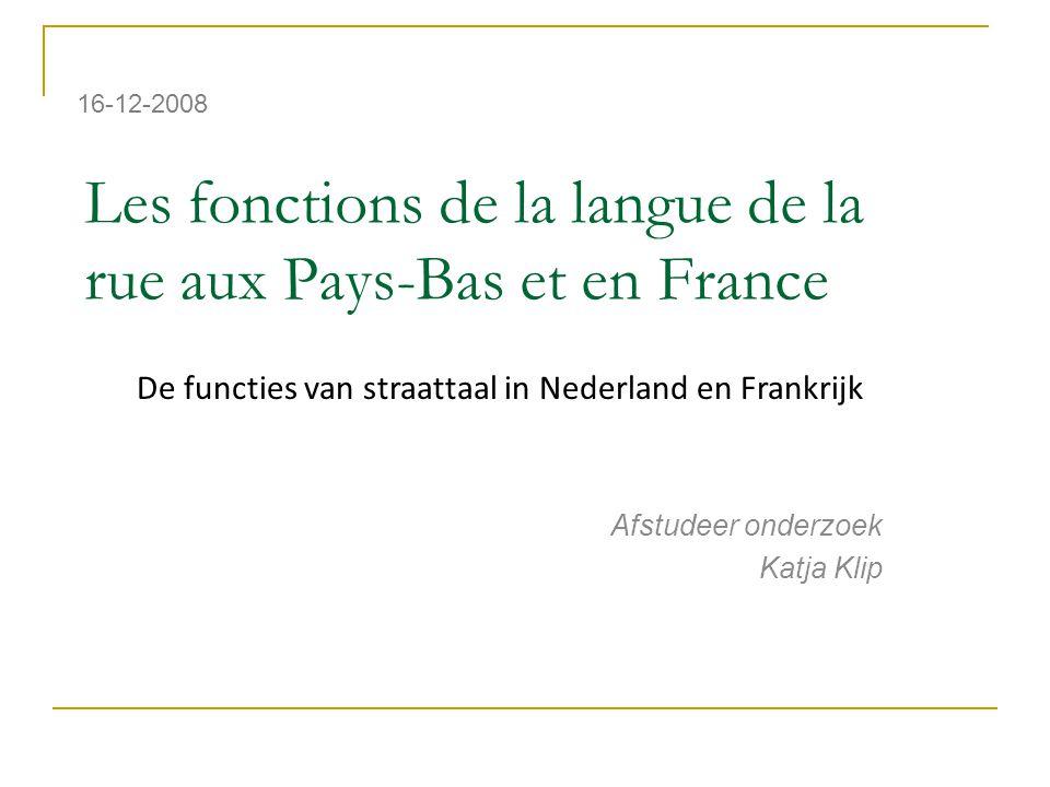 Les fonctions de la langue de la rue aux Pays-Bas et en France