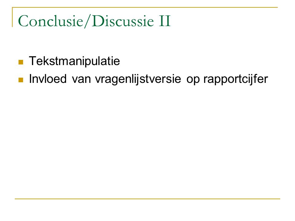 Conclusie/Discussie II