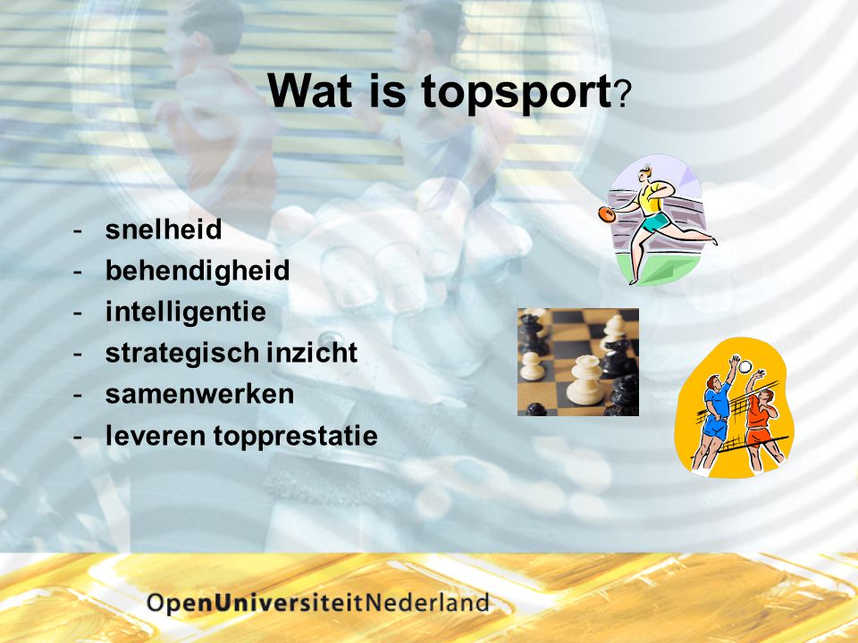 Wat is topsport snelheid behendigheid intelligentie