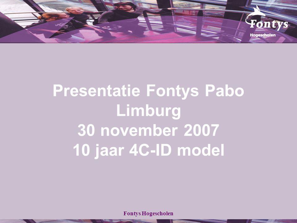 Presentatie Fontys Pabo Limburg 30 november 2007 10 jaar 4C-ID model