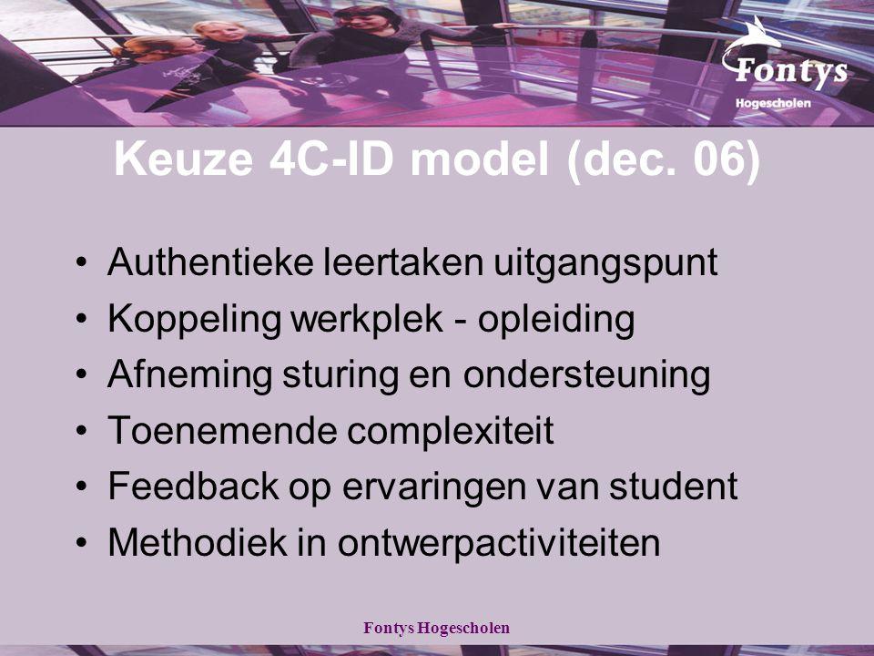 Keuze 4C-ID model (dec. 06) Authentieke leertaken uitgangspunt