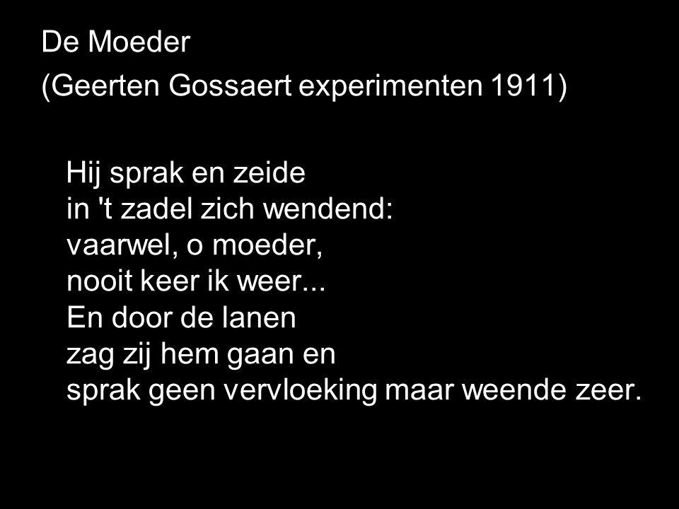 De Moeder (Geerten Gossaert experimenten 1911)