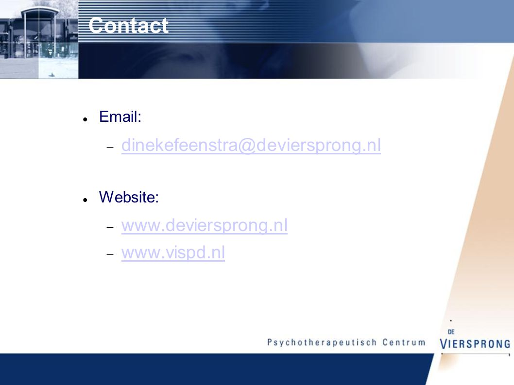 Contact dinekefeenstra@deviersprong.nl www.deviersprong.nl