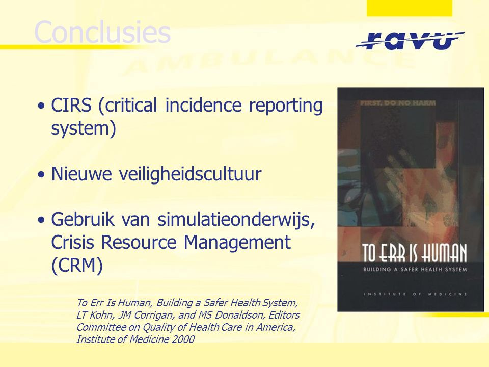 Conclusies CIRS (critical incidence reporting system)