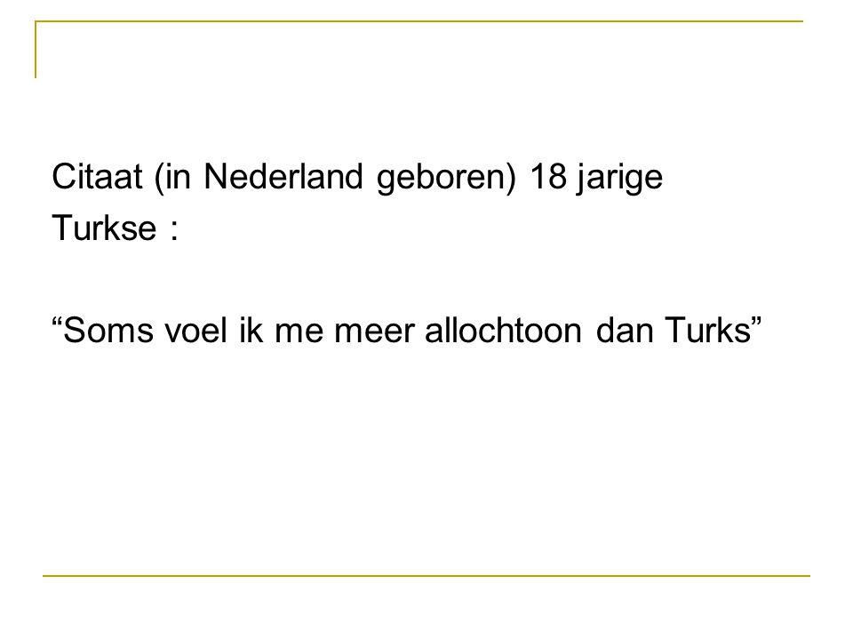Citaat (in Nederland geboren) 18 jarige