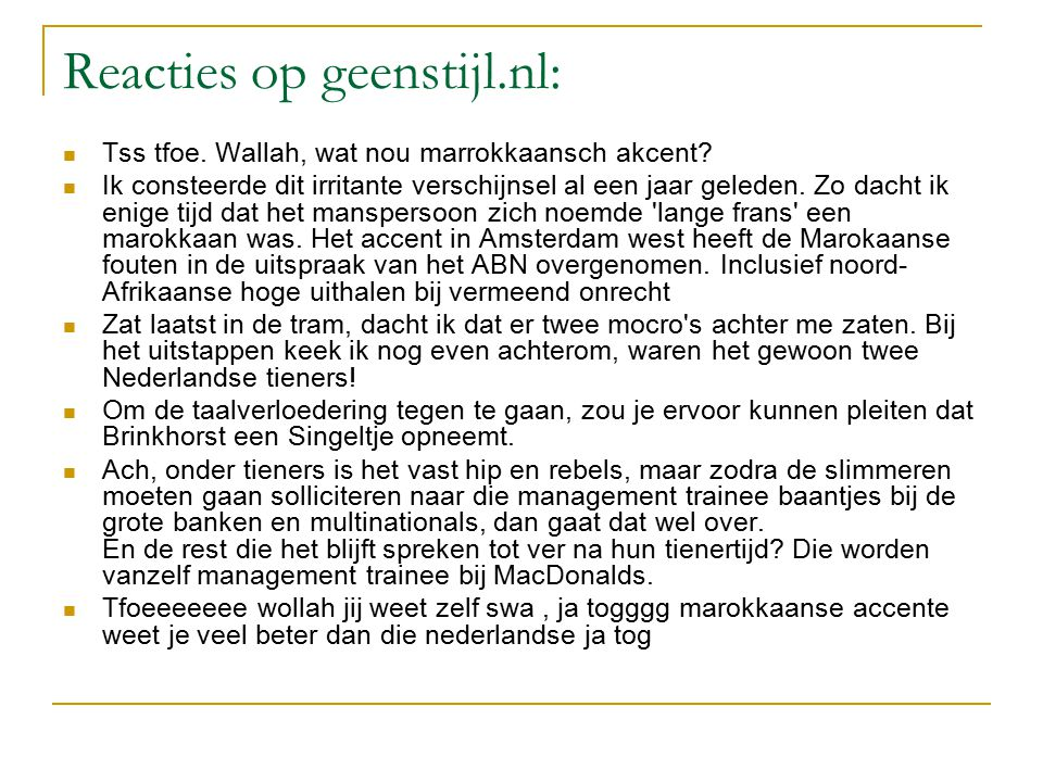 Reacties op geenstijl.nl: