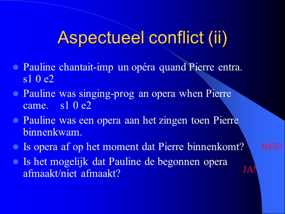 Aspectueel conflict (ii)