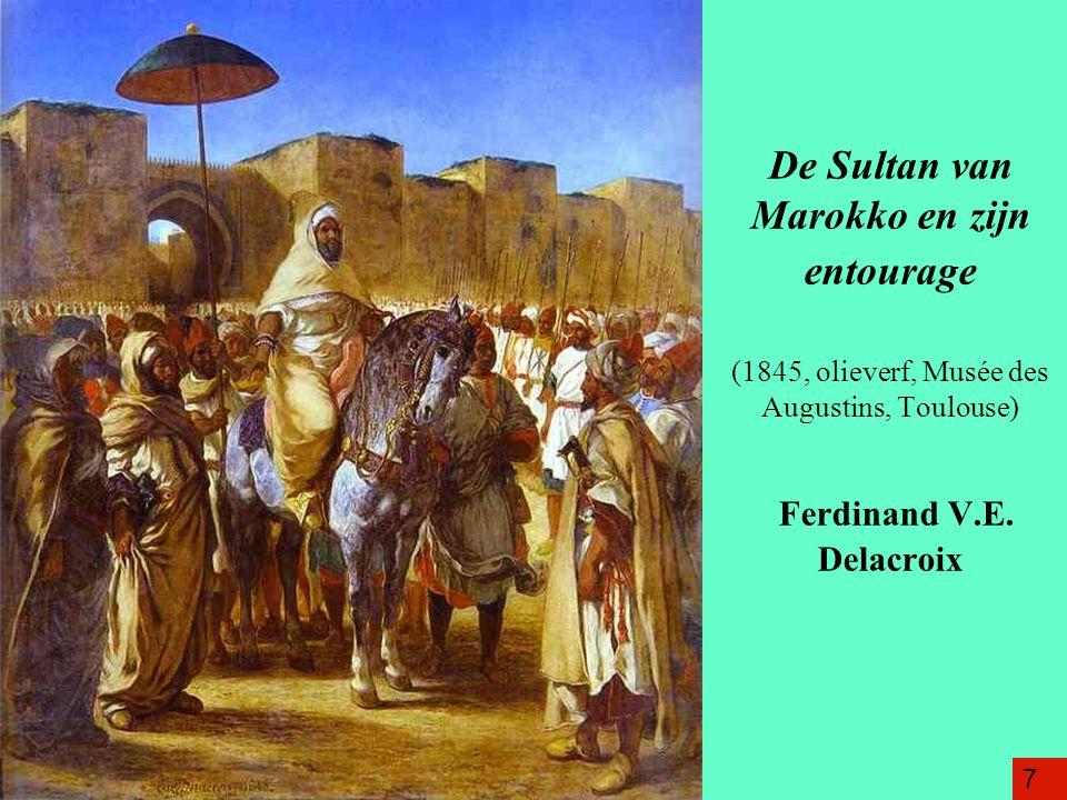 De Sultan van Marokko en zijn entourage (1845, olieverf, Musée des Augustins, Toulouse) Ferdinand V.E. Delacroix