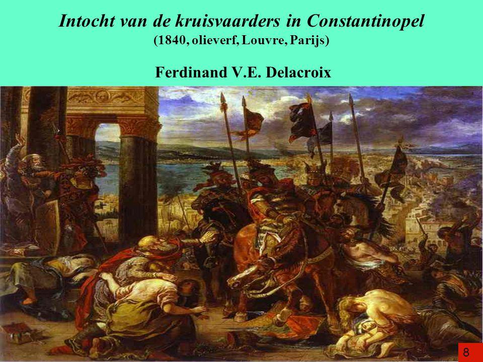 Intocht van de kruisvaarders in Constantinopel (1840, olieverf, Louvre, Parijs) Ferdinand V.E. Delacroix