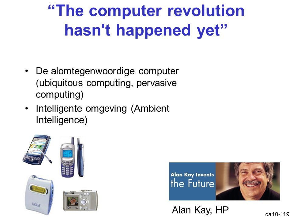 The computer revolution hasn t happened yet