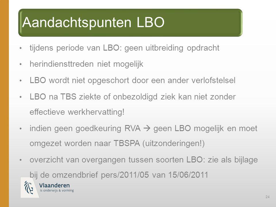 Aandachtspunten LBO tijdens periode van LBO: geen uitbreiding opdracht