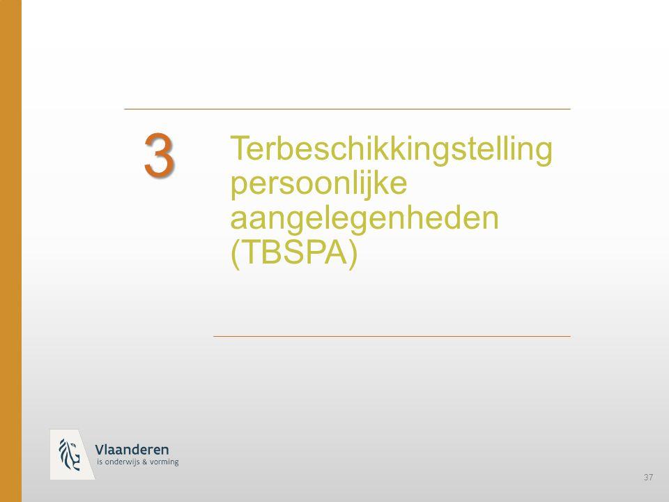 3 Terbeschikkingstelling persoonlijke aangelegenheden (TBSPA)