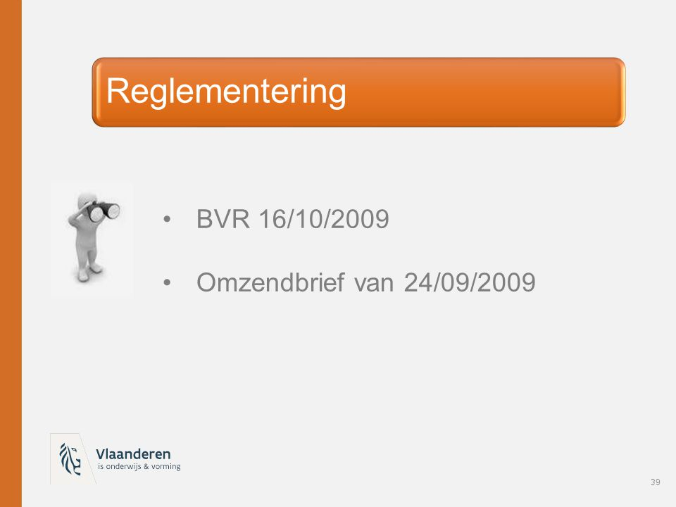 Reglementering BVR 16/10/2009 Omzendbrief van 24/09/2009
