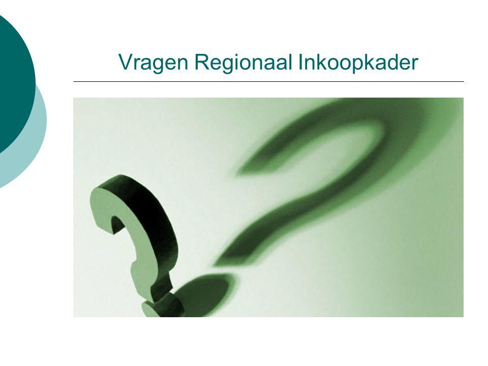 Vragen Regionaal Inkoopkader