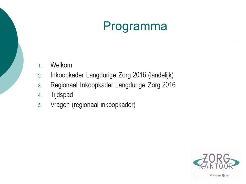 Programma Welkom Inkoopkader Langdurige Zorg 2016 (landelijk)