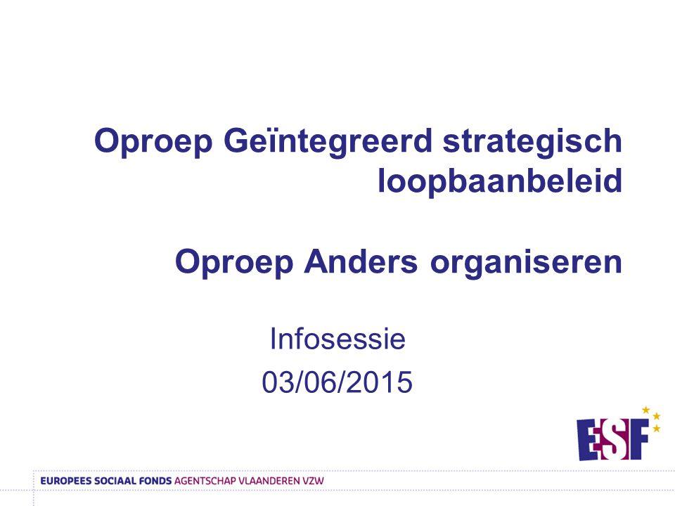 Oproep Geïntegreerd strategisch loopbaanbeleid Oproep Anders organiseren
