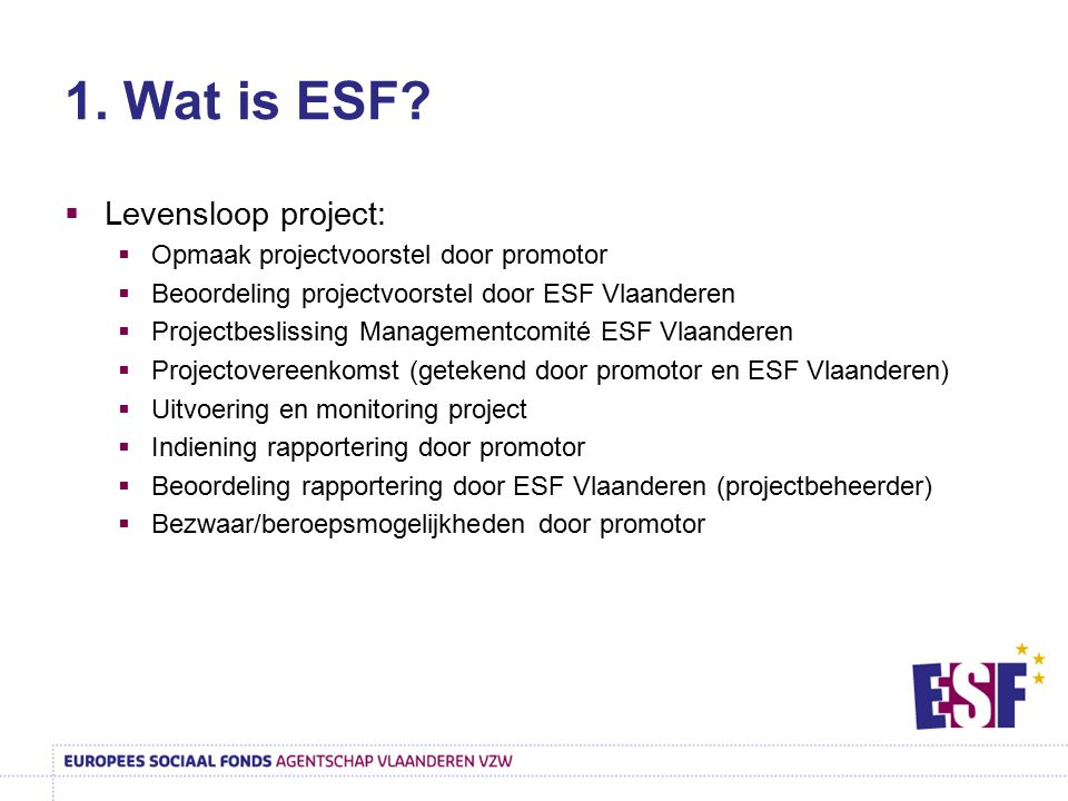 1. Wat is ESF Levensloop project: