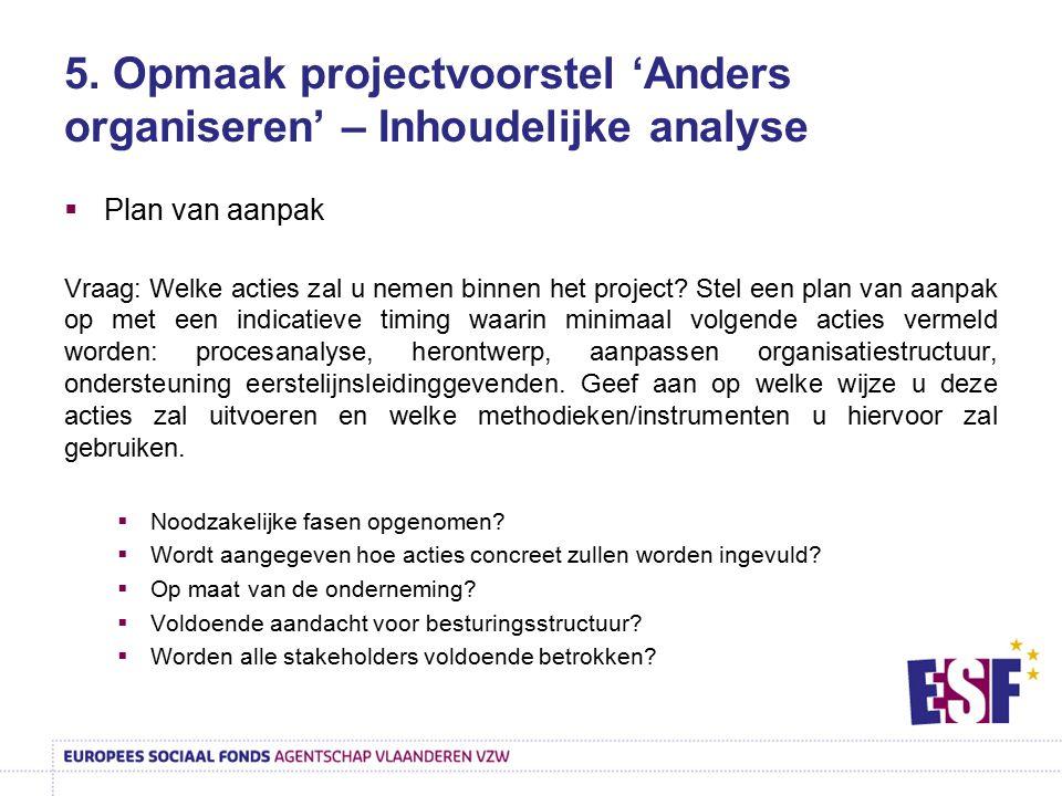 5. Opmaak projectvoorstel 'Anders organiseren' – Inhoudelijke analyse