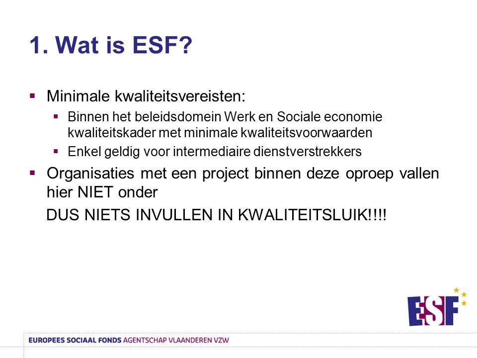 1. Wat is ESF Minimale kwaliteitsvereisten: