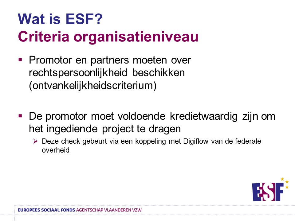 Wat is ESF Criteria organisatieniveau