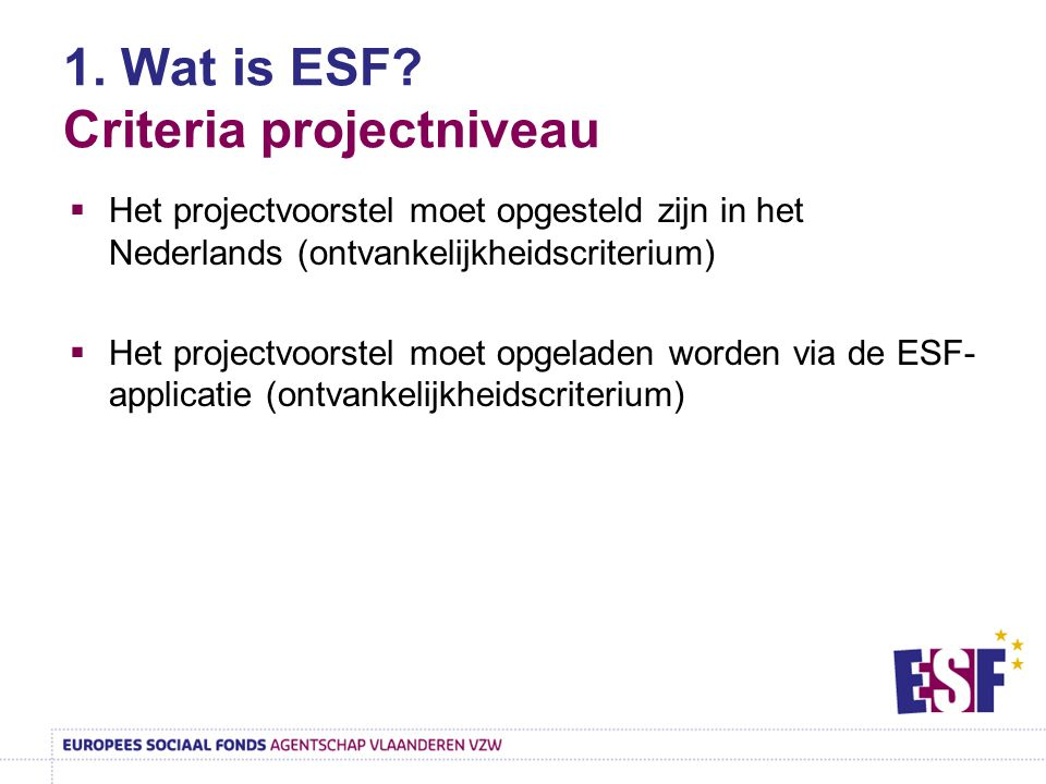 1. Wat is ESF Criteria projectniveau