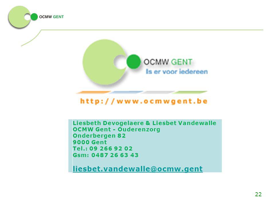 Liesbeth Devogelaere & Liesbet Vandewalle OCMW Gent - Ouderenzorg Onderbergen 82