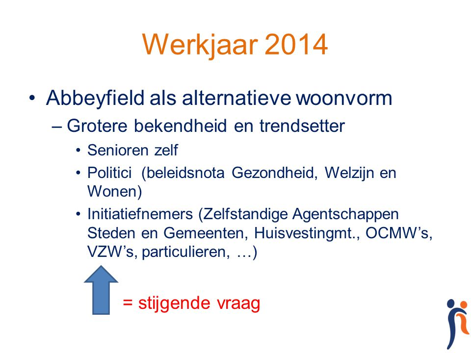 Werkjaar 2014 Abbeyfield als alternatieve woonvorm