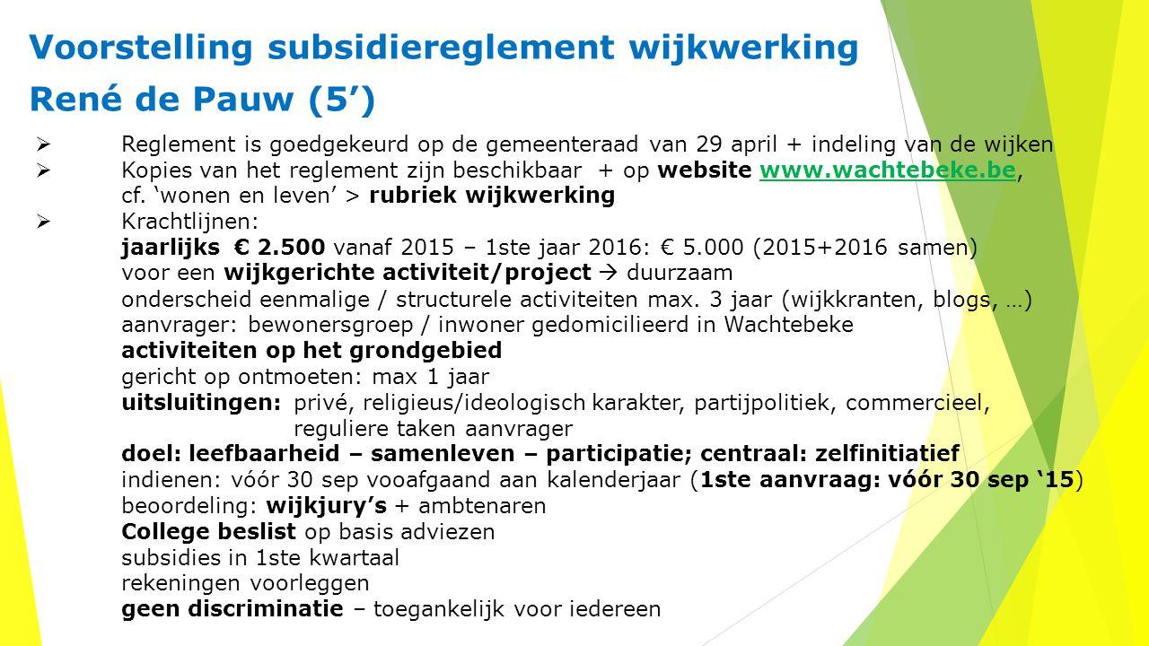Voorstelling subsidiereglement wijkwerking René de Pauw (5')