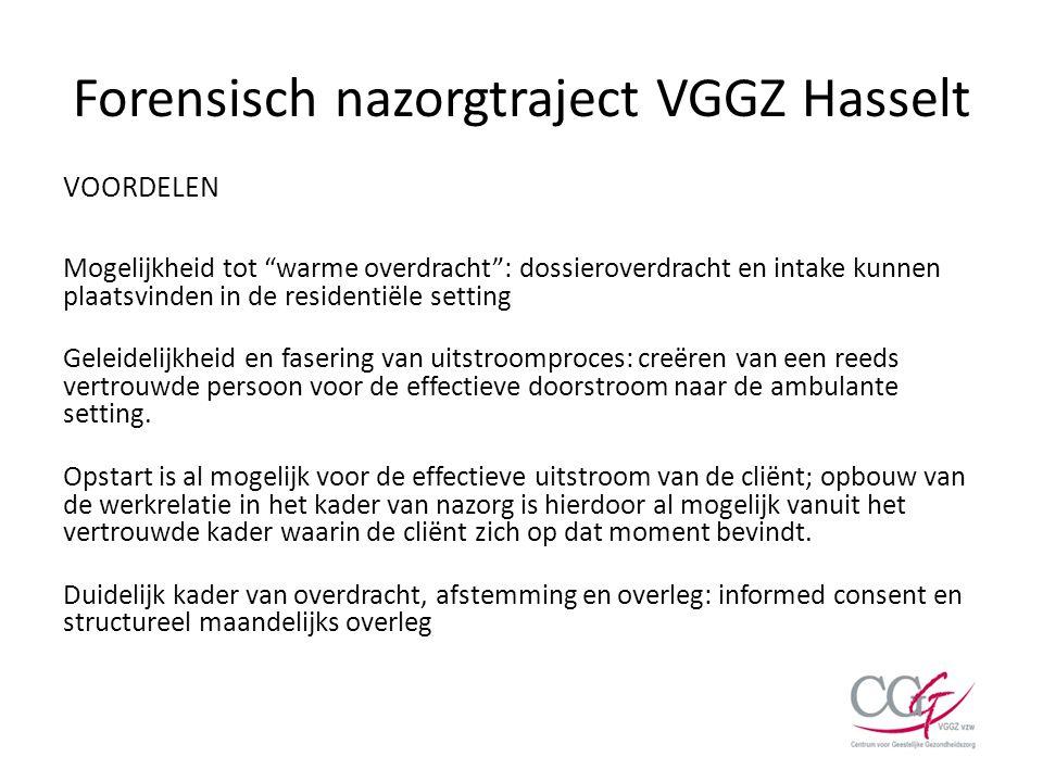 Forensisch nazorgtraject VGGZ Hasselt