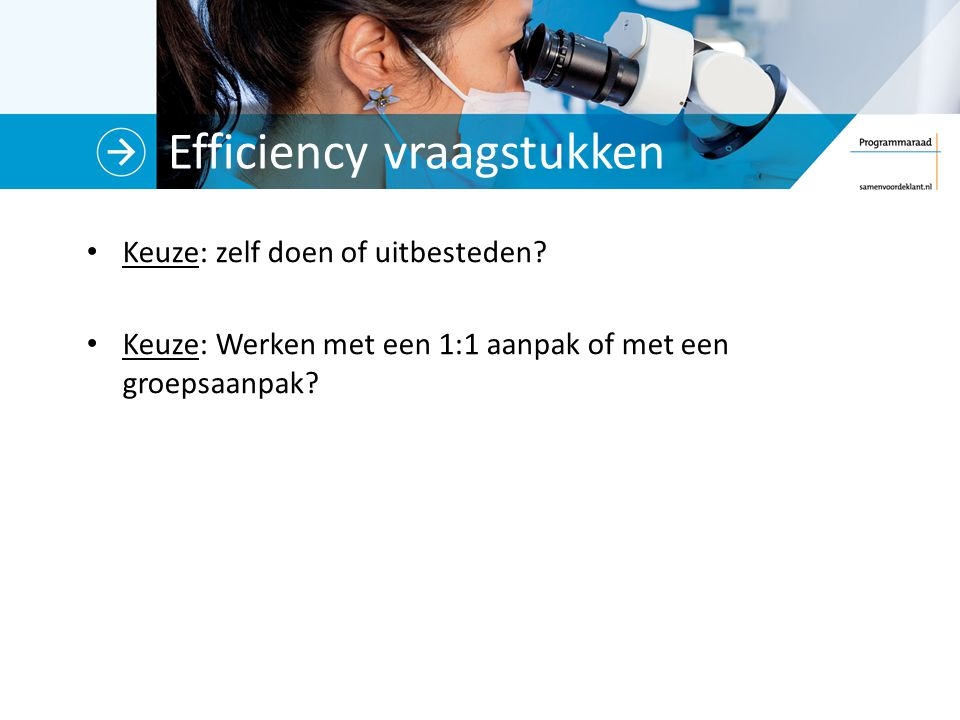 Efficiency vraagstukken