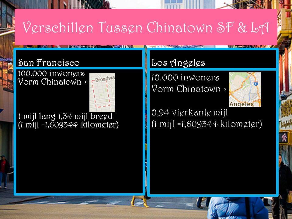 Verschillen Tussen Chinatown SF & LA