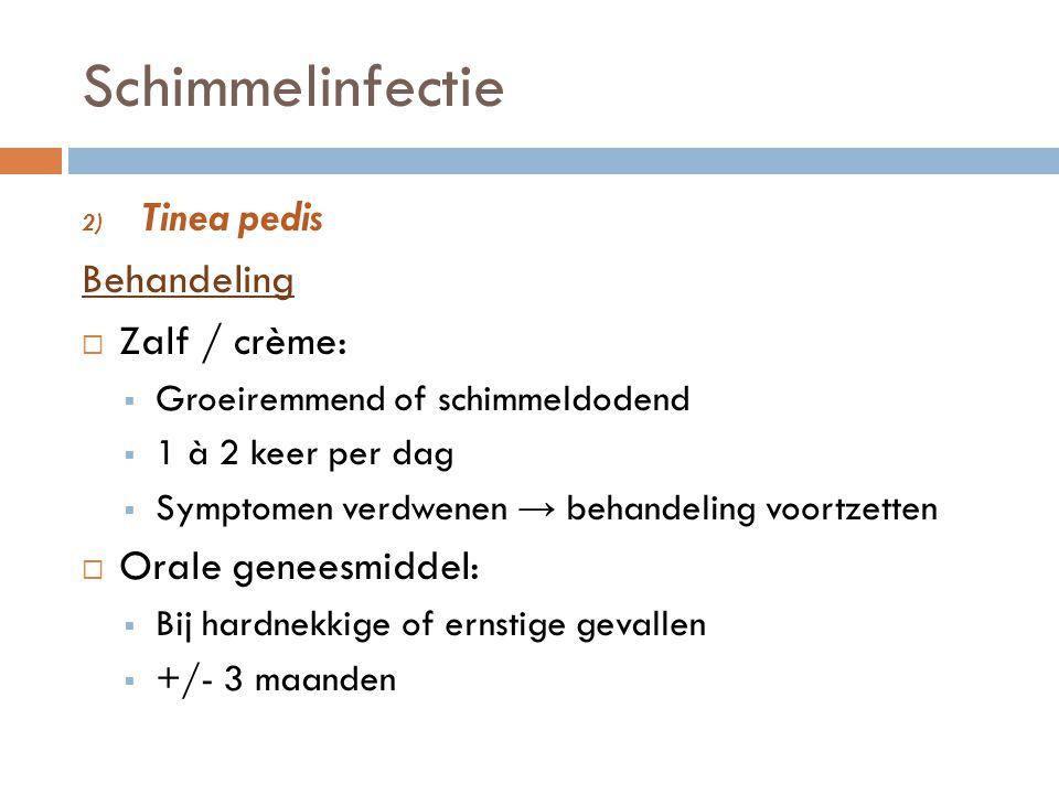 Schimmelinfectie Tinea pedis Behandeling Zalf / crème: