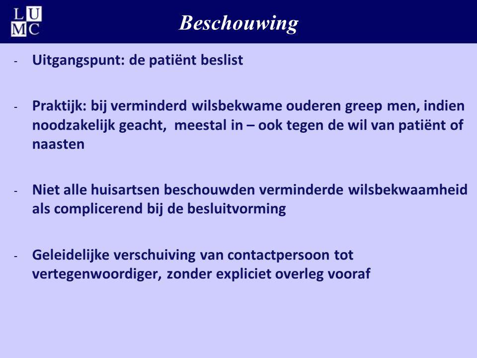 Beschouwing Uitgangspunt: de patiënt beslist