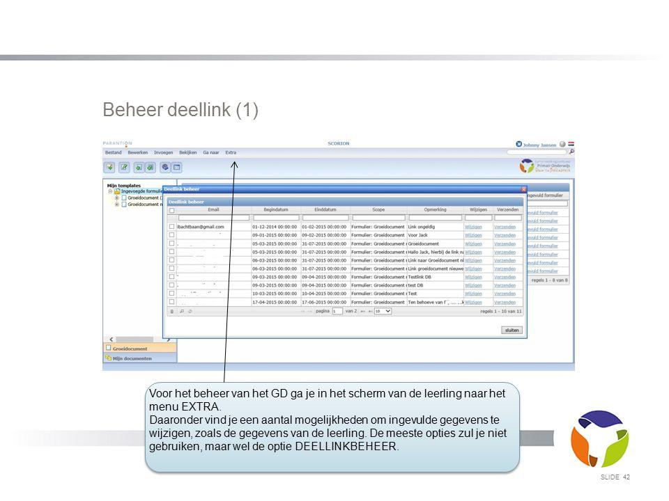 Beheer deellink (1) Voor het beheer van het GD ga je in het scherm van de leerling naar het menu EXTRA.